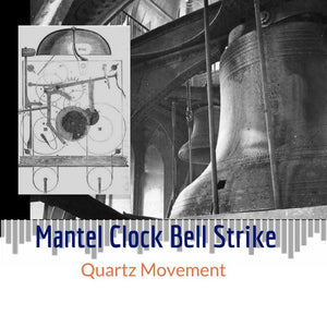 Sounds - Listen To Mantel Clock's Bell Strike