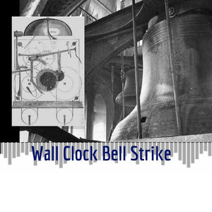 Sounds - Listen To The Wall Clock's Bell Strike