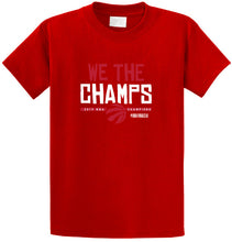 We The Champs T-Shirt
