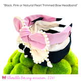 Black, Pink or Natural Pearl Trimmed Bow Headband