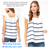 White Flutter Sleeve Top with Embroidered Navy Grosgrain Ribbon Ric Rac Trim