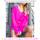 Electric Pink Scalloped Hem Sweater