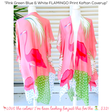 Pink Green Blue & White FLAMINGO Print Kaftan Coverup