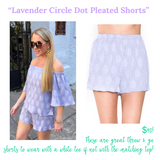 Lavender Circle Dot Shorts