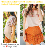 Natural Babydoll Top with Multicolor Confetti Striped EMBROIDERY