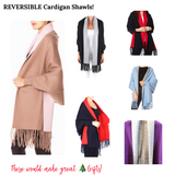 Two For One REVERSIBLE Cardigan Shawls