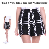 Black & White Lattice Lace High Waisted Shorts
