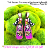 Pink Beaded Champagne Earrings with Pearl & Rhinestone Accents
