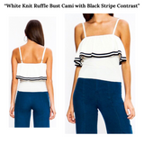 White Knit Ruffle Bust Cami with Black Stripe Contrast