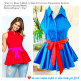Electric Blue & Red or Red & Fuchsia Sleeveless Button Down Pleated Hem Belted Peplum Top