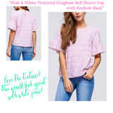 Pink & White Textured Gingham Bell Sleeve Top with Keyhole Back