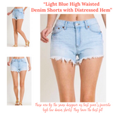 Light Blue High Waisted Denim Shorts with Distressed Hem