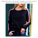 Black Fine Knit Lightweight Sweater with Textured Pink Blue Multi Stripe Sleeves & Banded Waist