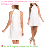 White Halter Shift Dress with Front & Rear Scalloped Columns