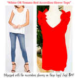 White OR Tomato Red Accordion Sleeve Tops
