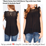 Black Swiss Dot Frill Sleeve Top with Lace Yoke Detail & Keyhole Back