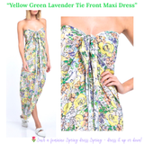 Yellow Green Lavender Tie Front Maxi Dress with Front Slit