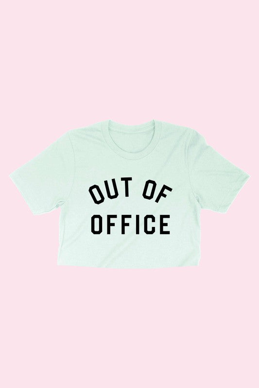 Out of the office crop top tee perfect for a comfy stylish look.