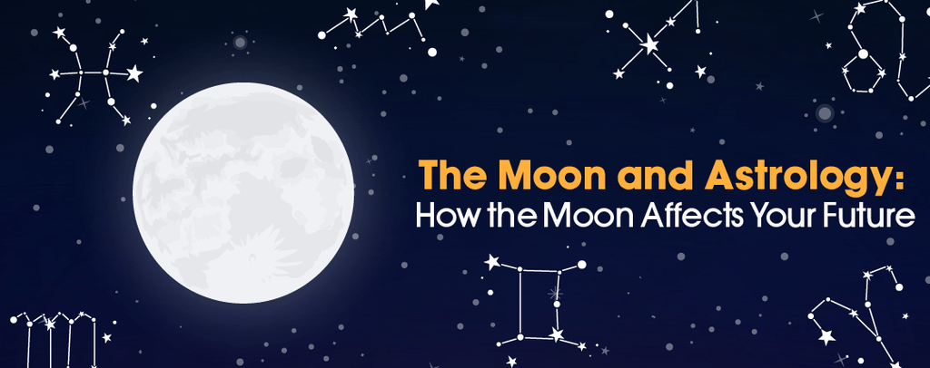 The Moon and Astrology: How the Moon Affects Your Future