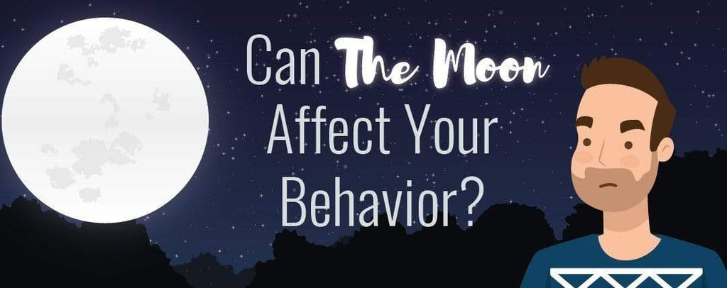 Can The Moon Affect Your Behavior?