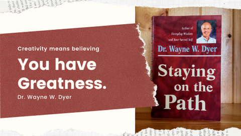 Staying the Path by Dr. Wayne W. Dyer