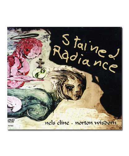 Nels Cline - Stained Radiance DVD