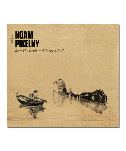 Noam Pikelny Beat The Devil and Carry A Rail CD