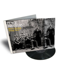 Who's Feeling Young Now? 140G Vinyl LP