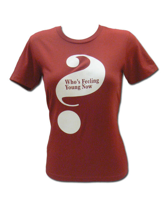 Girl's Red Who's Feeling Young Now? T-shirt
