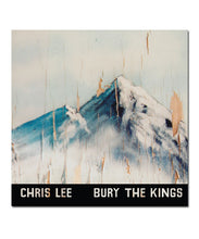 Chris Lee Bury the Kings Vinyl LP