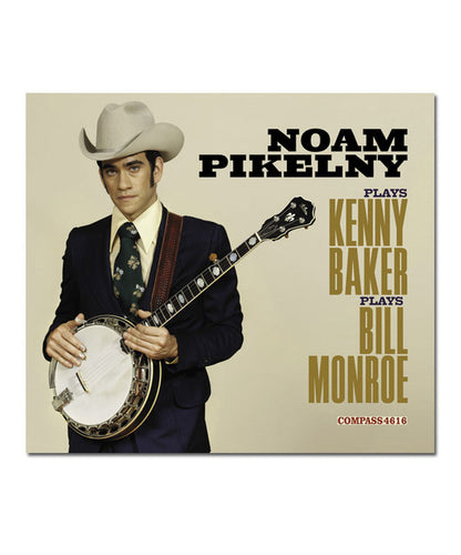 Noam Pikelny Plays Kenny Baker Plays Bill Monroe CD