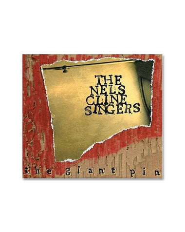 Nels Cline Singers The Giant Pin CD