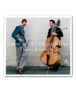 Chris Thile 	Bass & Mandolin CD