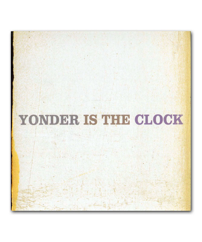The Felice Brothers Yonder is the Clock Vinyl LP