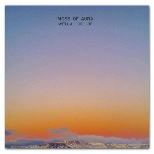 Moss of Aura We'll All Collide Vinyl LP