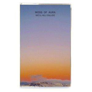 Moss of Aura We'll All Collide Cassette Tape