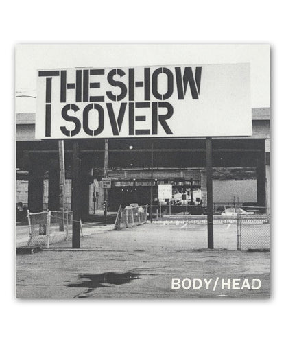 Body-Head The Show is Over 7