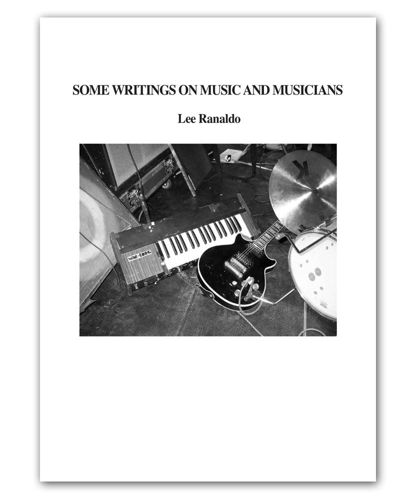 Ranaldo Some Writings on Music and Musicians Book