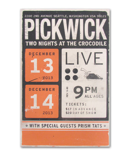 Pickwick Two Nights at The Crocodile '13 Poster