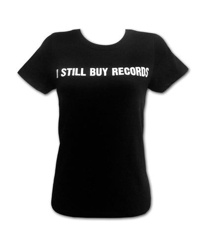 Girl's I STILL BUY RECORDS T-shirt