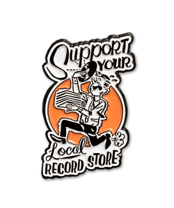 Support Your Local Record Store Pin