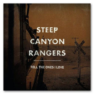 Steep Canyon Rangers Tell the Ones I Love CD