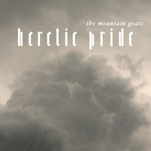 The Mountain Goats Heretic Pride CD