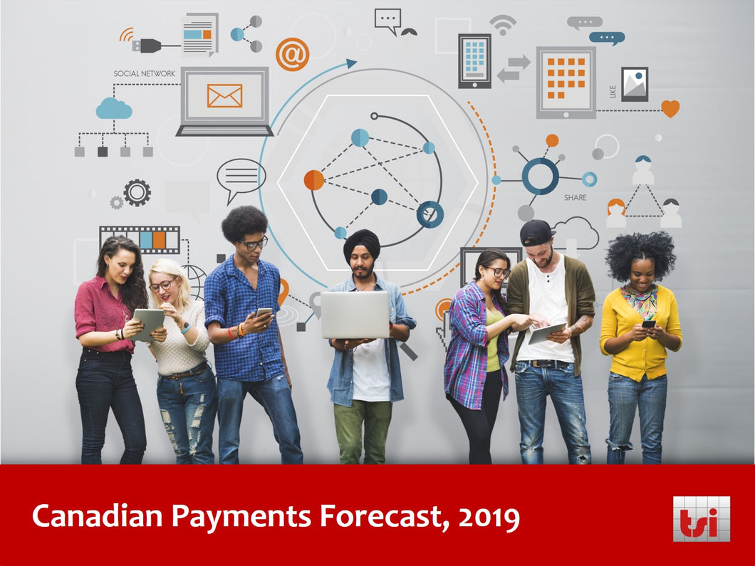 Canadian Payments Forecast, 2019 - Single User Subscription