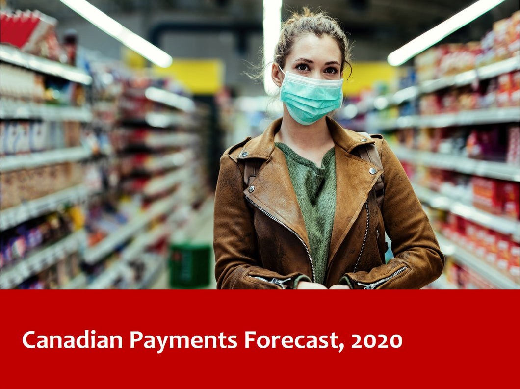 Canadian Payments Forecast, 2020 - Corporate Subscription