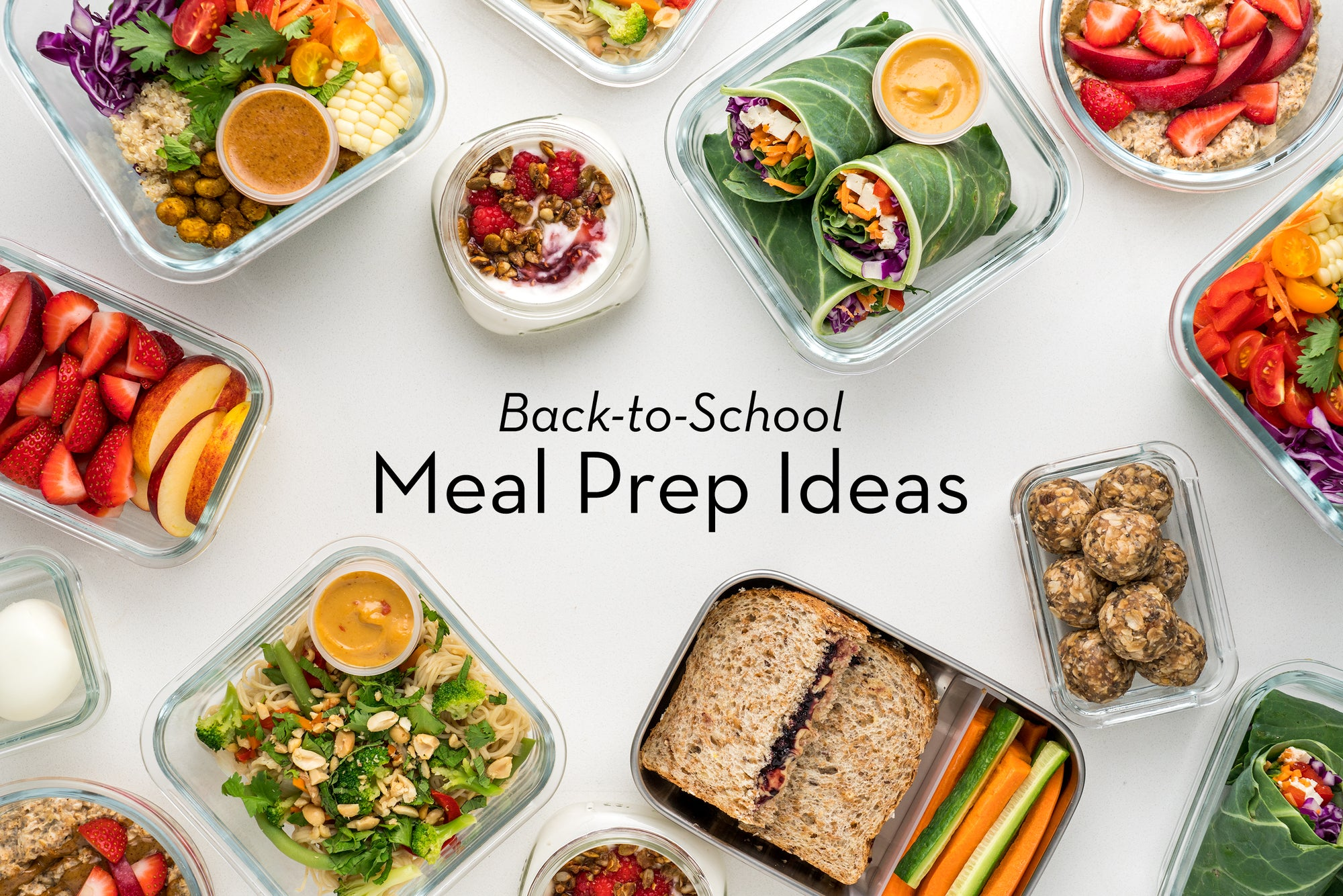 Healthy Back-To-School Meal Prep Ideas