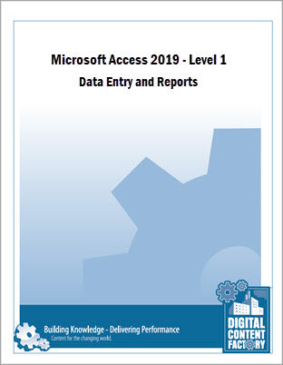 Access 2019 - Level 1 - Data Entry and Reports (1 day) - Digital Delivery