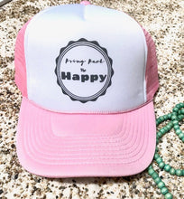 Bring Back the Happy Trucker Hat