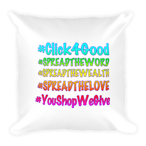 "Click4Good ""Speak"" Square Pillow"