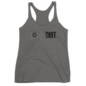 Love Dirt Women's Racerback Tank